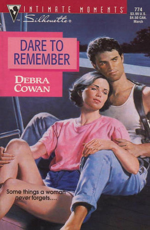 Dare To Remember by Debra Cowan