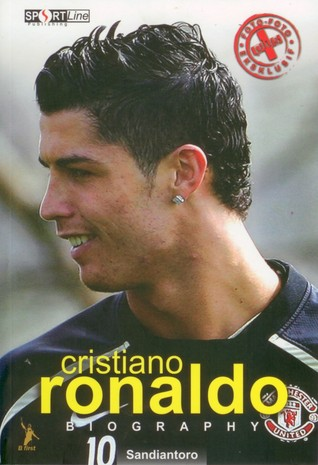 CRISTIANO RONALDO : Biography