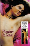 Naughty by Nature (True Life Experiences)
