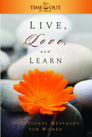 Live, Love, and Learn: Devotional Messages for Women