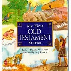 My First Old Testament Stories by Deanna Draper Buck