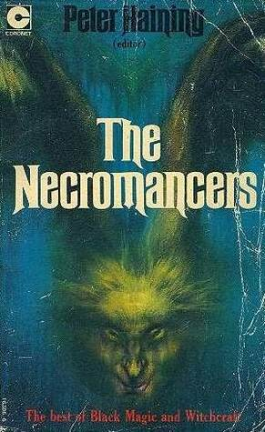 The Necromancers: Best Of Black Magic And Witchcraft
