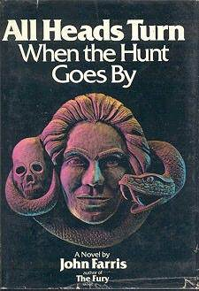 All Heads Turn When the Hunt Goes By por John Farris 978-0812582642 DJVU FB2 EPUB
