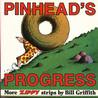 Pinhead's Progress