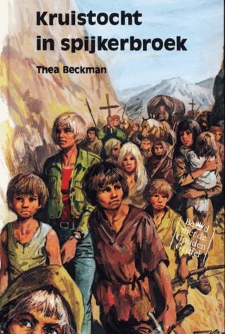 Afbeeldingsresultaat voor thea beckman kruistocht in spijkerbroek