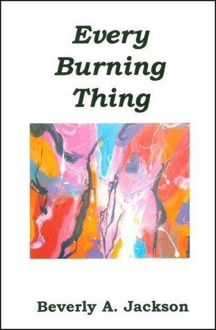 Every Burning Thing