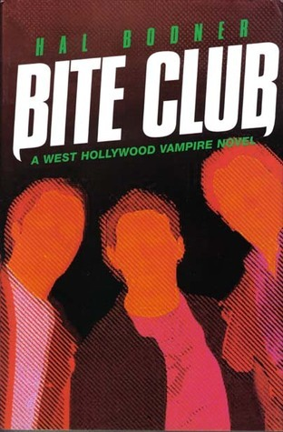Bite Club! (West Hollywood Vampires #1)