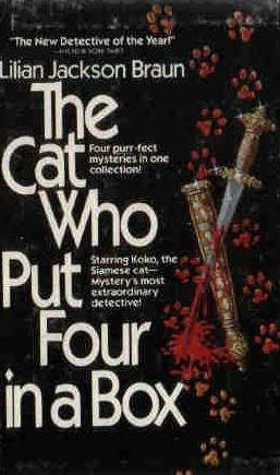 The Cat Who Put Four in a Box: The Cat Who Sniffed Glue / The Cat Who Had 14 Tales / The Cat Who Knew Shakespeare / The Cat Who Played Post Office (Cat Who..., #6-8)