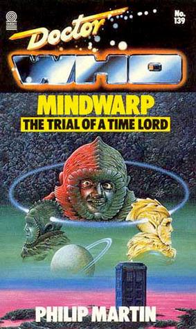 Doctor Who Mindwarp By Philip Martin