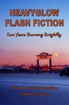 HeavyGlow Flash Fiction: Two Years Burning Brightly