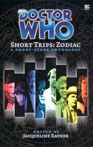 Short Trips: Zodiac (Doctor Who Short Trips Anthology Series)