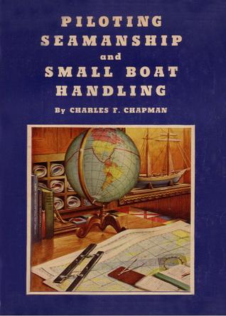 Piloting, Seamanship And Small Boat Handling (50th Anniversary)