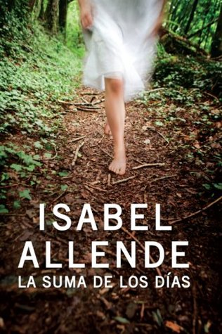 La suma de los días by Isabel Allende
