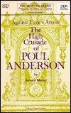 Against Time's Arrow: The High Crusade of Poul Anderson