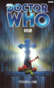 Doctor Who: Asylum(Past Doctor Adventures 42)