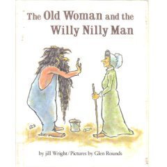 The Old Woman and the Willy Nilly Man