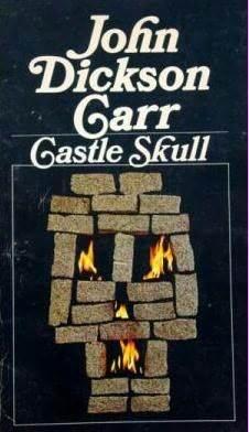 Castle Skull (Henri Bencolin, #2)