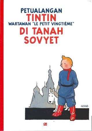 """Petualangan Tintin – Wartawan """"Le Petit Vingtième"""" – di Tanah... by Hergé"""