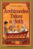 Archimedes Takes a Bath by Joan M. Lexau