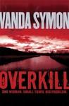 Overkill (Sam Shephard, #1)