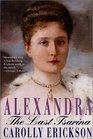 Descargar gratis el libro pdf Alexandra: The Last Tsarina