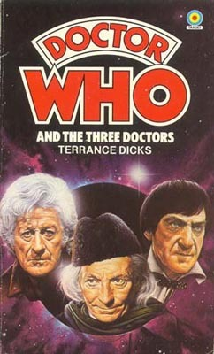 Doctor Who and the Three Doctors by Terrance Dicks