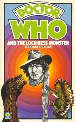 Dr. Who and the Loch Ness Monster by Terrance Dicks
