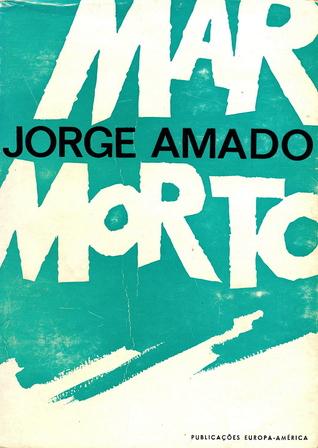 Mar Morto by Jorge Amado