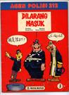 Dilarang Masuk (Agen Polisi 212, #3)