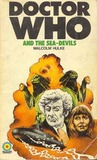 Doctor Who And The Sea Devils by Malcolm Hulke