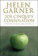 Joe Cinque's Consolation: A True Story of Death, Grief and the Law