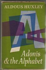 adonis and the alphabet and other essays by aldous huxley 3187156