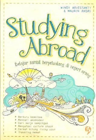 Studying Abroad: Belajar Sambil Berpetualang di Negeri Orang