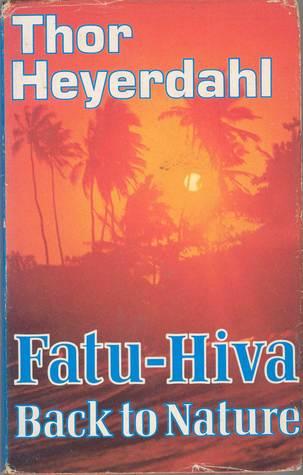 Fatu-Hiva by Thor Heyerdahl