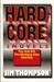 Hardcore: 3 Novels: The Kil...