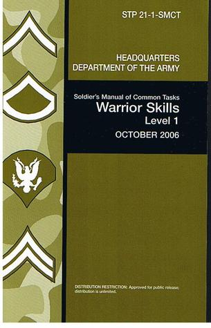 Soldier's Manual of Common Tasks: Warrior Skills Level 1 (STP 21-1-SMCT) (August