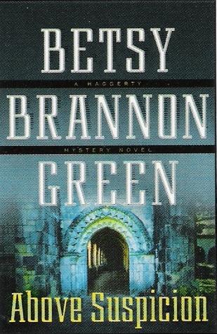 Above Suspicion by Betsy Brannon Green