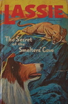 Lassie The Secret of the Smelters' Cave