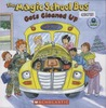 The Magic School Bus Gets Cleaned Up by Kristen Earhart