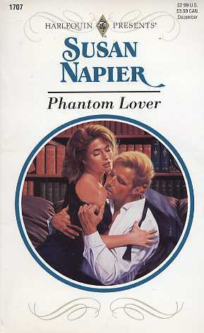 Phantom Lover (Harlequin Presents, #1707)
