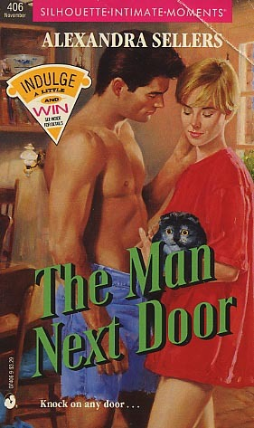 The Man Next Door (Silhouette Intimate Moments, No. 406)