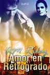 Amor En Retrogrado (Bill Turner, #1)