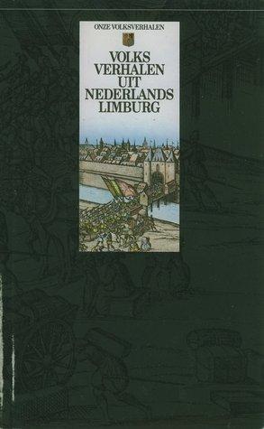 Volksverhalen uit Nederlands Limburg (Onze Volksverhalen)