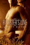 A Master's Love (Master's Love, #1)
