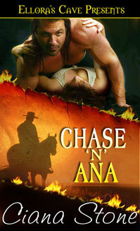 Chase 'n' Ana (Hot in the Saddle, #1)
