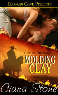 Molding Clay (Hot in the Saddle, #2)