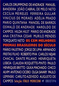 Os Cem Melhores Poemas Brasileiros do Século by Ítalo Moriconi