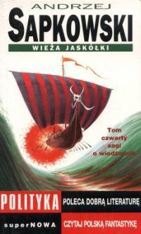 Wieża Jaskółki (Saga o Wiedźminie, #6)