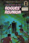 The Mystery of the Rogues' Reunion (The Three Investigators, #40)