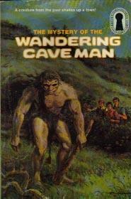 The Mystery of the Wandering Caveman (The Three Investigators, #34)